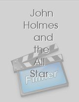 John Holmes The All Star Sex Queens Online 54
