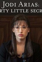 Jodi Arias Dirty Little Secret