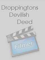 Droppingtons Devilish Deed