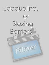Jacqueline, or Blazing Barriers