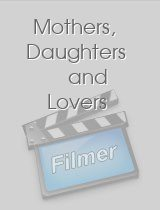 Mothers Daughters and Lovers