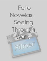 Foto Novelas: Seeing Through Walls