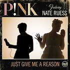 P!nk: Just Give Me A Reason ft. Nate Ruess
