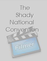 The Shady National Convention