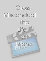 Gross Misconduct The Life of Brian Spencer