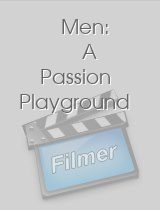 Men A Passion Playground