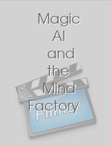 Magic Al and the Mind Factory