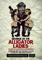 Revenge of the Alligator Ladies