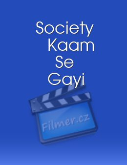 Society Kaam Se Gayi download