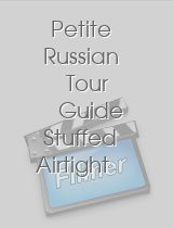Petite Russian Tour Guide Stuffed Airtight