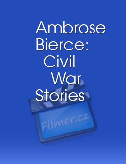 Ambrose Bierce Civil War Stories