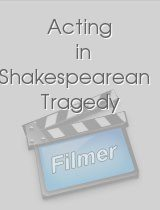 Acting in Shakespearean Tragedy