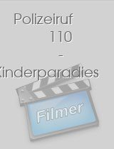 Polizeiruf 110 Kinderparadies
