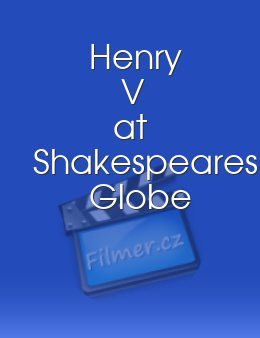 Henry V at Shakespeares Globe download
