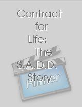 Contract for Life The S.A.D.D Story