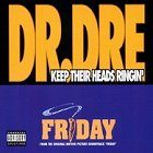 Dr Dre Keep Their Heads Ringin