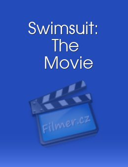 Swimsuit The Movie