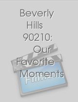Beverly Hills 90210: Our Favorite Moments