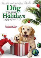 The Dog Who Saved the Holidays download