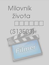 Milovník života S13E03 epizoda download