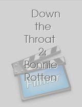 Down the Throat 2: Bonnie Rotten download