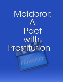Maldoror: A Pact with Prostitution