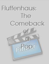 Fluffenhaus: The Comeback of a Pop Culture Icon