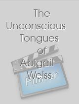 The Unconscious Tongues of Abigail Weiss