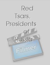 Red Tsars Presidents of Russia