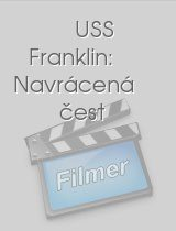 USS Franklin: Navrácená čest download