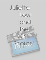 Juliette Low and the Girl Scouts