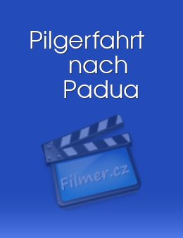 Pilgerfahrt nach Padua download