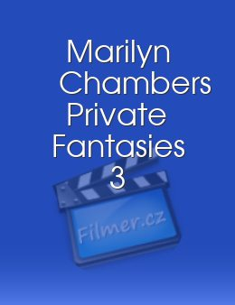 Marilyn Chambers Private Fantasies 3
