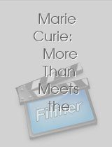 Marie Curie: More Than Meets the Eye download