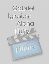 Gabriel Iglesias: Aloha Fluffy download