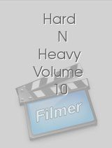 Hard N Heavy Volume 10
