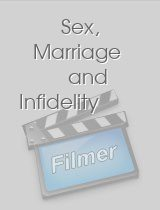 Sex Marriage and Infidelity