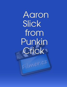 Aaron Slick from Punkin Crick