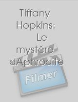 Tiffany Hopkins: Le mystère dAphrodite