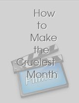 How to Make the Cruelest Month