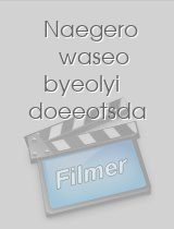 Naegero waseo byeolyi doeeotsda download
