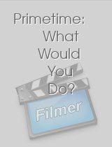 Primetime What Would You Do?