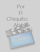 Por El Chiquito: Abbie Cat download