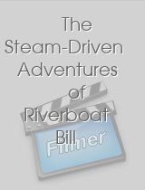 The Steam-Driven Adventures of Riverboat Bill