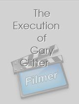 The Execution of Gary Glitter