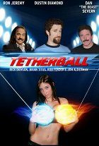 Tetherball The Movie