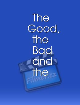The Good the Bad and the Rotten