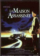 Maison assassinée La