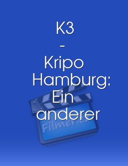 K3 - Kripo Hamburg: Ein anderer Mann download