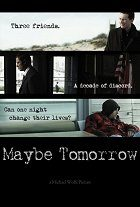 Maybe Tomorrow